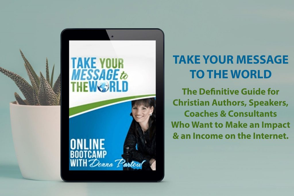 Take Your Message to the World with Donna Partow